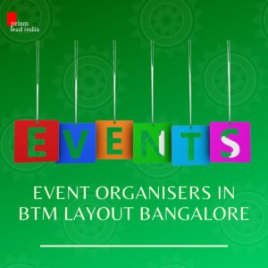 Event Organisers in BTM Layout