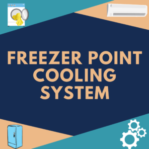Freezer Point Cooling System