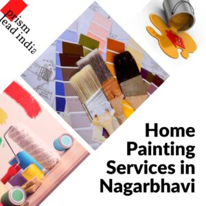 Home Painting Services in Nagarbhavi