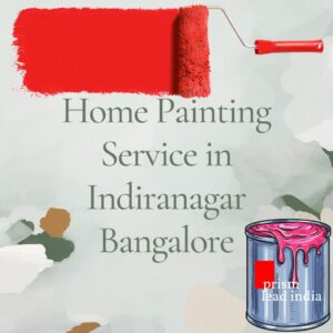 Home Painting Services in Indiranagar