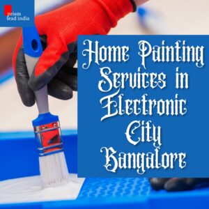 Home Painting Services in Electronic City