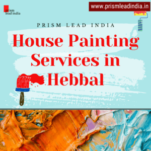 House Painting Services in Hebbal