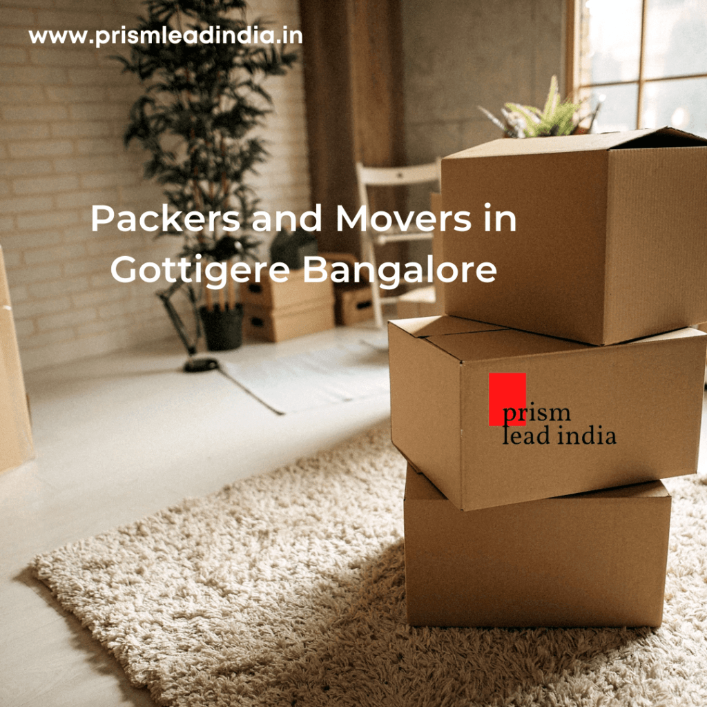 Packers And Movers In Gottigere Bangalore