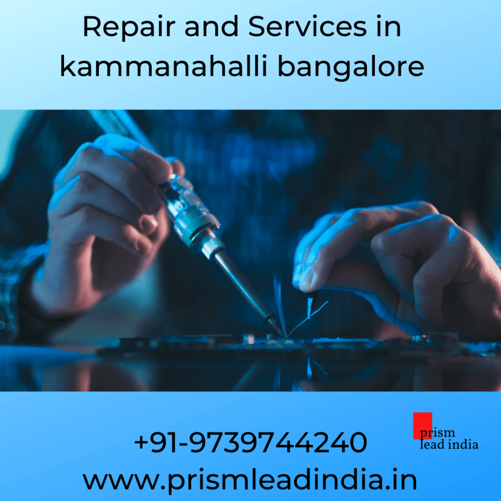 repair and services in kammanahalli bangalore