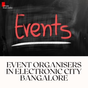 Event Organisers in Electronic City