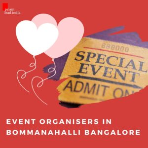 Event Organisers in Bommanahalli