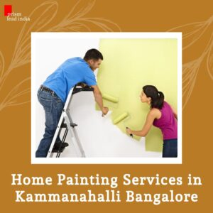 Home Painting Services in Kammanahalli