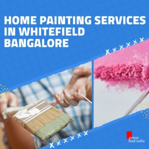 Home Painting Services in Whitefield