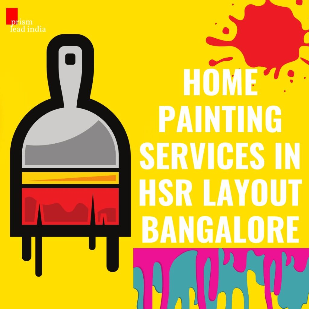 Home Painting Services in HSR Layout